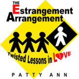 Estrangement Arrangement: Twisted Lessons in Love