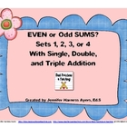Even and Odd Sums Bundle--Sets 1, 2, 3, and 4