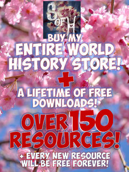 Every World History Resource in My Store FOR LIFE!
