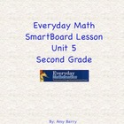 Everyday Math Grade 2 SmartBoard Lesson Unit 5