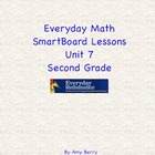 Everyday Math Grade 2 SmartBoard Lessons Unit 7