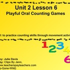 Everyday Math Kindergarten 2.6 Playful Oral Counting Games
