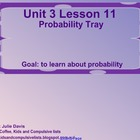 Everyday Math Kindergarten 3.11 Probability Tray