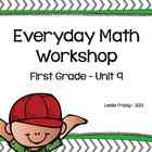 1st Grade Everyday Math Workshop Plans for Unit 9