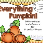 Everything Pumpkin! - Common Core Aligned Math Centers