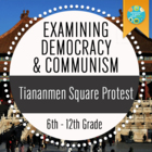 Examining Democracy and Communism: Study of Tiananmen Squa