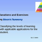Exercises and Explanations Using Bloom's Taxonomy