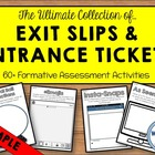 Exit Slips & Entrance Tickets Collection -- SAMPLE!