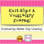 Exit Slips & Vocabulary Journal FREEBIE