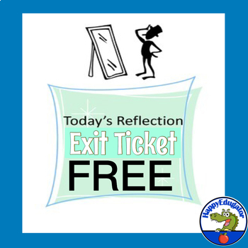 Exit Ticket - Today's Reflection