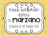 Exit Tickets Inspired by Marzano