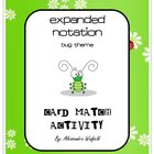 Expanded Notation Card Match Activity - Math Centers BUGS