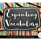 Expanding Vocabularies: Word Work Bundle {UPDATED}