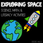 Exploring Space Math and Literacy Unit