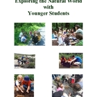 Exploring the Natural World, Activities and Worksheets