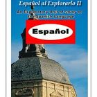 Exploring the Spanish Language, Volume 2 Activities and Wo