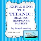 Exploring the Titanic: Reading Response Guide