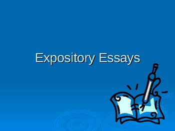 Expository Essay Powerpoint