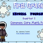 Express Yourself! With Quarter 2 Common Core Math Pack