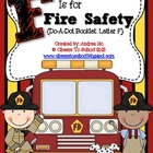 F is for fire safety! {Do-A-Dot Booklet}