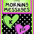 FEBRUARY - Easy Morning Messages - K and 1st Grade BUNDLE