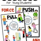 FORCE and MOTION: Push and Pull Science Posters for the Classroom