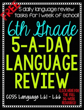 FREE: 5-A-Day Common Core Language Review for 1 Week {6th Grade}