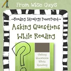 FREE Asking Questions While Reading Strategy PowerPoint