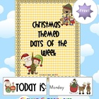 FREE Christmas Themed Days of the Week Cards - 3 pages