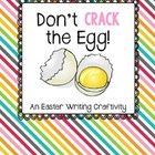 FREE Don't Crack the Egg Writing Craftivity