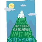 Dr Seuss - Kid You'll Move Mountains Poster