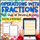 FREE Fractions Operations Quiz or Review { Add Subtract Mu
