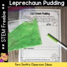 FREE! Leprechaun Pudding Directions and Science Observatio