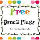 FREE Pencil Flags