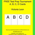 FREE Test Prep Tournament - A, B, C, D Cards