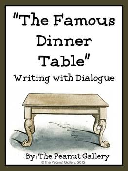 (FREE) The Famous Dinner Table (Writing with Dialogue)