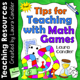 FREE Tips for Teaching with Math Games