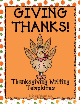 FREEBIE! Giving Thanks! Thanksgiving Writing Templates