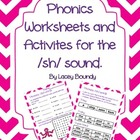 FREEBIE!!! Phonics worksheets and activities over the /sh/