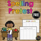 FREEBIE- Spelling Pretest Collection {1st, 2nd, 3rd, 4th,
