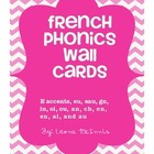 FRENCH basic phonics blends wall cards to learn French