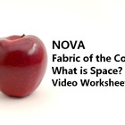 "Video Worksheet for ""Fabric of the Cosmos: What is Space?"""