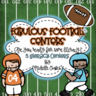 Fabulous Football Centers: 5 Common Core Aligned Literacy Centers