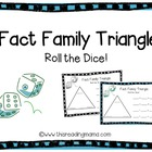 Fact Family Triange-Roll the Dice!