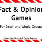 Fact & Opinion Games - for Whole & Small Groups