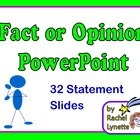 Fact and Opinion PowerPoint: 32 Animated Statement Slides
