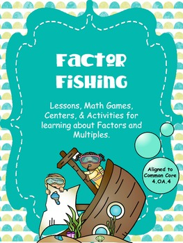 Factor Fishing - Learning About Factors, Multiples, Prime