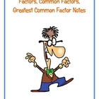 Factors, Common Factors, Greatest Common Factor Notes