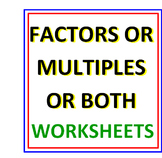 Factors or Multiples or Both!