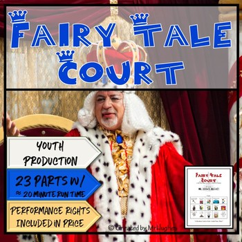 Fairy Tale Court- A One Act, Three Scene Play Written for